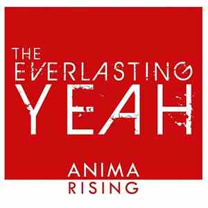 The Everlasting Yeah - Anima Rising album FLAC