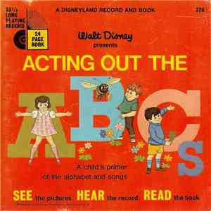 Unknown Artist - Walt Disney Presents Acting Out The ABC's album FLAC