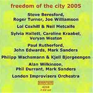Various - Freedom Of The City 2005 album FLAC