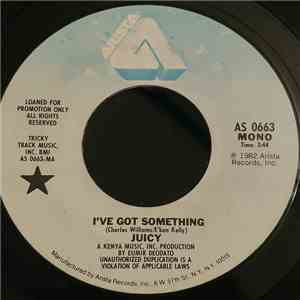 Juicy - I've Got Something album FLAC
