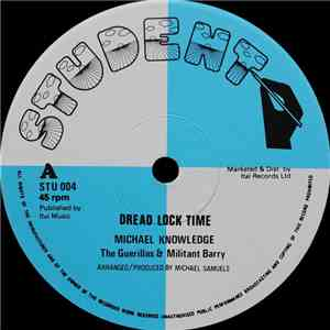 Michael Knowledge, The Guerillas  & Militant Barry - Dread Lock Time / She Is The One album FLAC