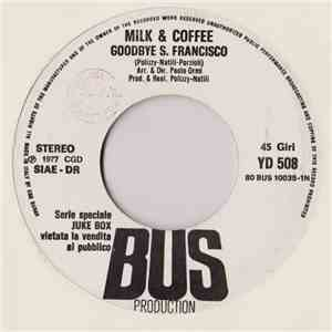 Milk & Coffee / John Paul Young - Goodbye S. Francisco / Love Is In The Air album FLAC