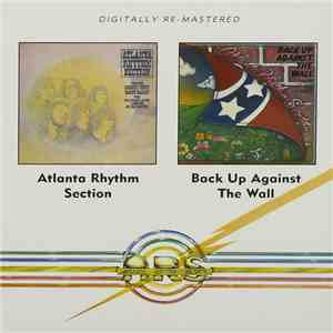 Atlanta Rhythm Section - Atlanta Rhythm Section / Back Up Against The Wall album FLAC