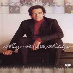 Harry Connick, Jr. - Harry For The Holidays album FLAC