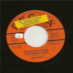 Red Foley - Goodnight Mama, Goodnight Papa / Poor Jack album FLAC