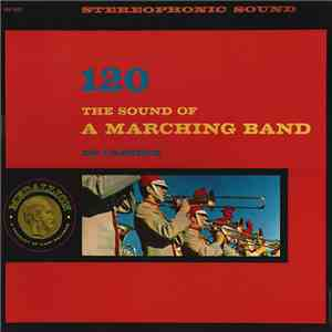 The Medallion Marching Band Under The Direction Of David Terry  - The Sound Of A Marching Band 120 Cadence album FLAC