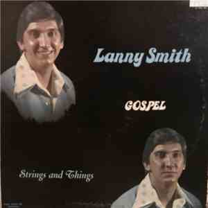 Lanny Smith - Strings And Things album FLAC