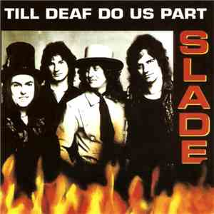 Slade - Till Deaf Do Us Part album FLAC