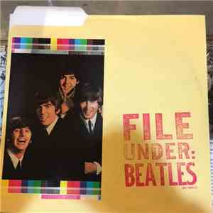 The Beatles - File Under: Beatles album FLAC