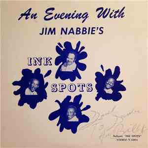 Jim Nabbie's Ink Spots - An Evening With Jim Nabbie's Ink Spots album FLAC