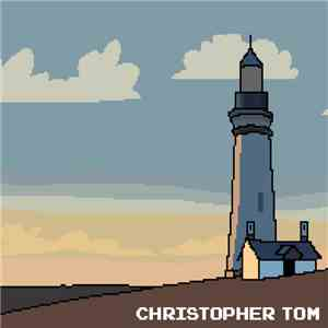 8-Bit Christopher Tom - 8-Bit Christopher Tom album FLAC
