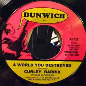 Curley Barrix - A World You Destroyed album FLAC