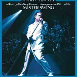 Michel Jonasz - Les Fabuleux Moments De Mister Swing album FLAC