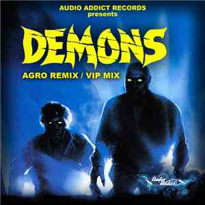 Swerve - Demons (Agro Remix) / Demons (VIP Mix) album FLAC
