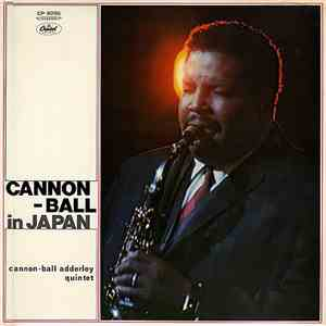 Cannon-ball Adderley Quintet - Cannon-ball In Japan album FLAC