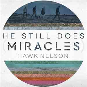 Hawk Nelson - Miracles album FLAC