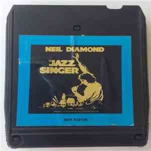 Neil Diamond - The Jazz Singer (Original Songs From The Motion Picture) album FLAC
