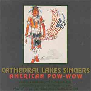 Cathedral Lakes Singers - American Pow-Wow album FLAC