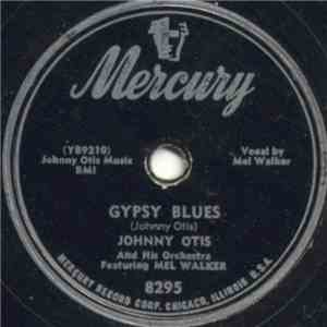 Johnny Otis And His Orchestra Featuring Mel Walker - Gypsy Blues / The Candle's Burnin' Low album FLAC