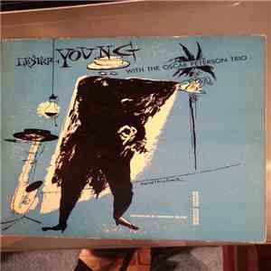Lester Young With The Oscar Peterson Trio - Lester Young With The Oscar Peterson Trio album FLAC