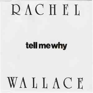 Rachel Wallace - Tell Me Why album FLAC