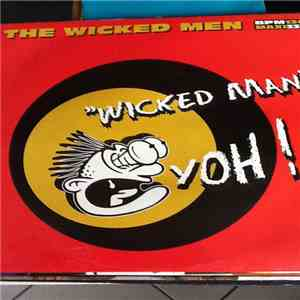 The Wicked Men - Wicked Man...Yoh! album FLAC