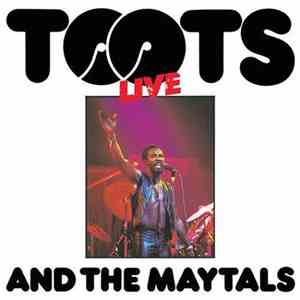 Toots & The Maytals - Live album FLAC
