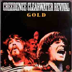 Creedence Clearwater Revival - Creedence Gold album FLAC