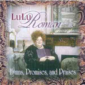Lulu Roman - Hymns, Promises And Praises album FLAC