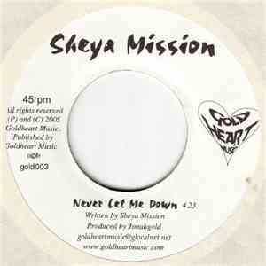 Sheya Mission - Never Let Me Down album FLAC