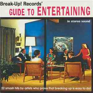 Various - Break-Up! Records' Guide To Entertaining album FLAC
