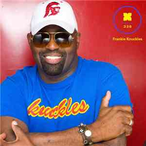 Frankie Knuckles - Podcast 336 album FLAC