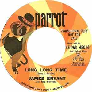 James Bryant  And The Kritters  - Long Long Time / True Lovers Are Hard To Find album FLAC