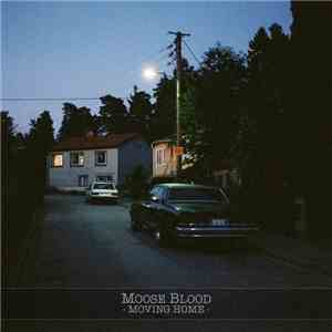 Moose Blood - Moving Home album FLAC