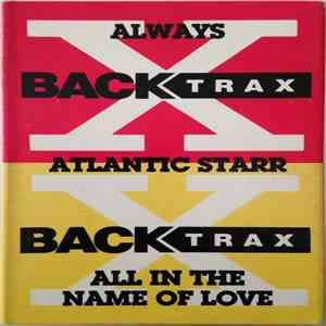 Atlantic Starr - Always / All In The Name Of Love album FLAC