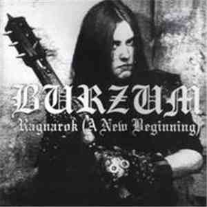 Burzum - Ragnarok (A New Beginning) album FLAC