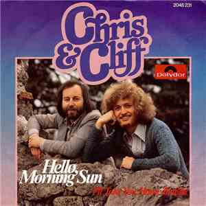 Chris & Cliff - Hello, Morning Sun album FLAC