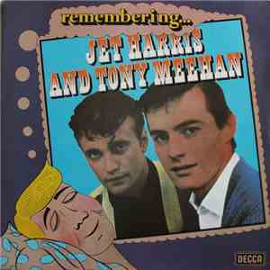 Jet Harris And Tony Meehan - Remembering... Jet Harris And Tony Meehan album FLAC