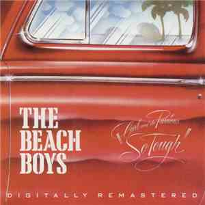 "The Beach Boys - Carl And The Passions – ""So Tough"" album FLAC"