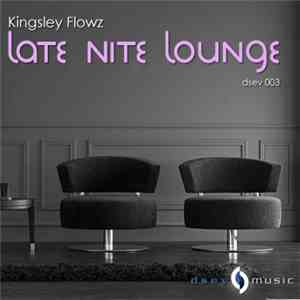 Kingsley - Late Nite Lounge album FLAC