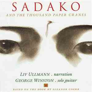 Liv Ullmann & George Winston - Sadako And The Thousand Paper Cranes album FLAC