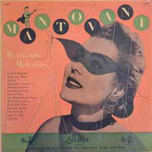 Mantovani And His Orchestra - Romantic Melodies: An Album Of Favourite Melodies album FLAC