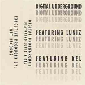 Digital Underground Featuring Luniz & Del - Untitled Promo Tape (Future Rhythm) album FLAC