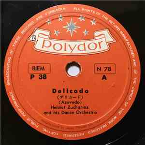 Helmut Zacharias And His Orchestra - Delicado / Mr. Callaghan album FLAC