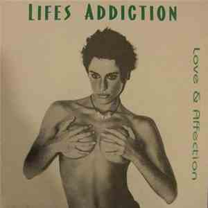 Lifes Addiction - Love & Affection album FLAC