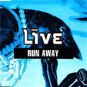 Live - Run Away album FLAC