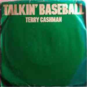 Terry Cashman - Talkin' Baseball (Baseball And The Mets) / Baby , Baby I Love You album FLAC