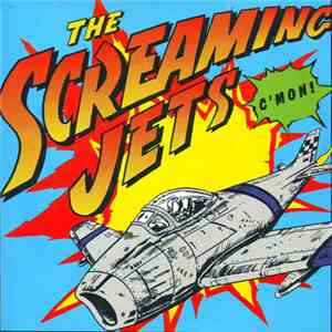 The Screaming Jets - C'Mon album FLAC