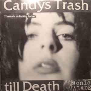 Candys Trash Till Death - Thanks To No Fucking Fucker album FLAC