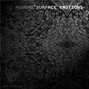 DJ Mourad - Surface Emotions album FLAC